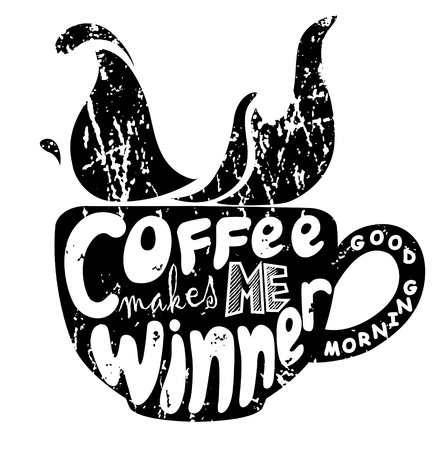 Black silhouette of cup with letterings Coffee makes me winner. Inscription. Funny quote. Template of banner, poster, print. Vector illustration Illustration