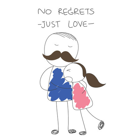 regret: father hugs daughter with words no regret just love vector Illustration