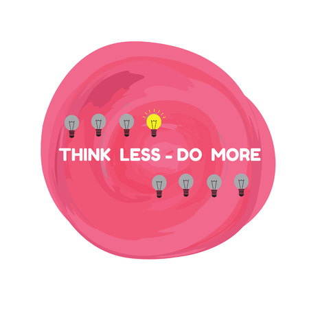 less: pink background grunge and light bulb with quote think less do more vector Illustration