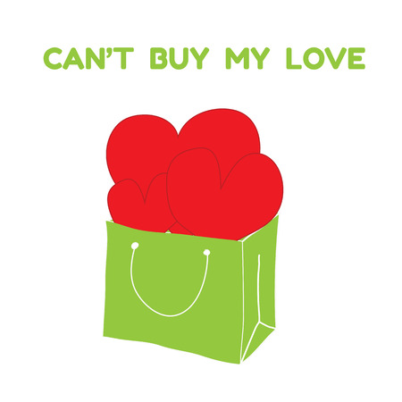 cant: red hearts are in green shopping bag with words cant buy my love vector
