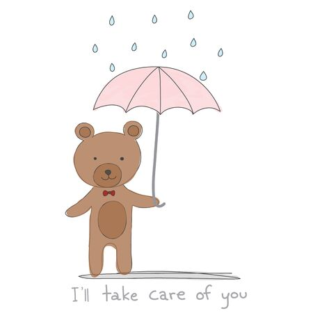 take care: brown bear holding pink umbrella with rain hand drawn style and quotesIll take care of you vector