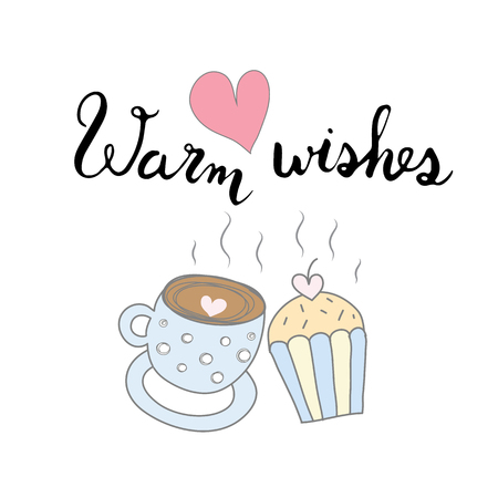 Warm wishes with coffe cup love cup cake and pink heart hand drawn Ilustração