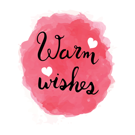 Warm wishes lettering and water color with white heart