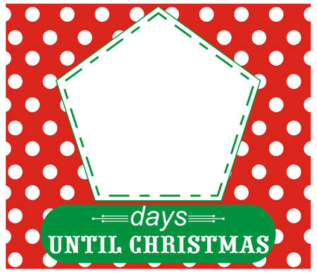 days: Days until Christmas. Count days before Christmas.