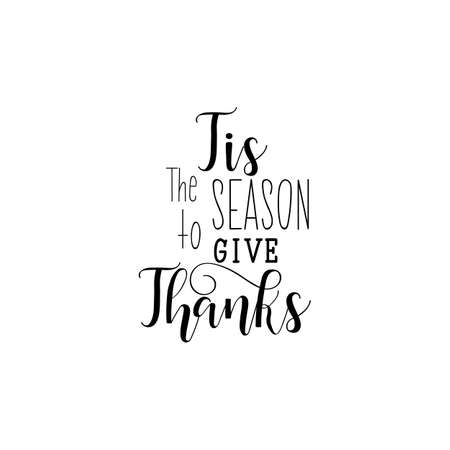Tis the season to give Thanks lettering collection handdrawn typography.