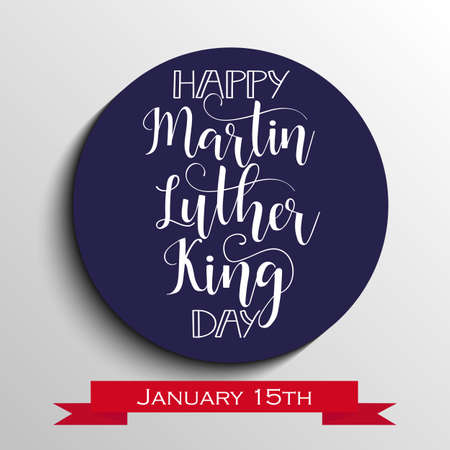 Happy Martin Luther King day greeting lettering. Flyer, banner or poster. Holiday background vector illustration