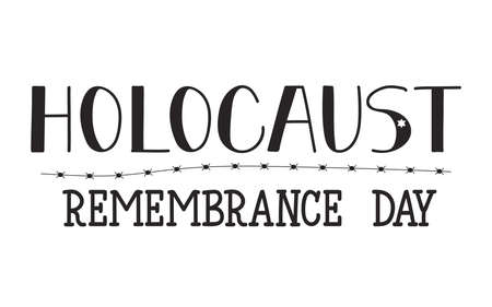 Holocaust Remembrance Day. Lettering. Vector Jewish star with barbed wire Illustration