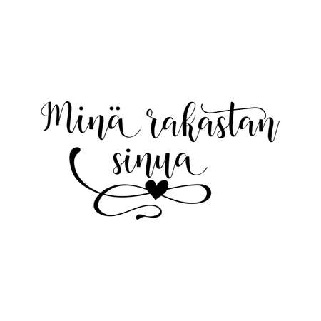 Mina rakastan sinua lettering. translate from Finnish: I love you. Phrase for Valentines day. Isolated on white background.