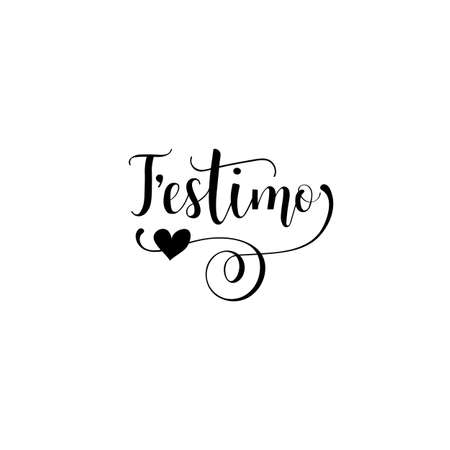 T'estimo lettering. I love you in Catalan. Phrase for Valentine's day. Ink illustration. Paint brush illustration, romantic quote for design greeting cards, tattoo, holiday invitations Illusztráció
