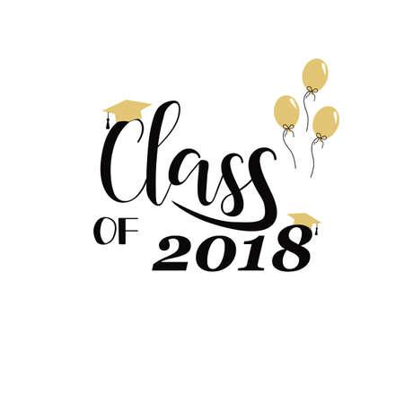 Clase de 2018 letras dibujadas a mano. Ilustracion vectorial Plantilla para el diseño de graduación, escuela secundaria o graduado de la universidad. Ilustración de vector