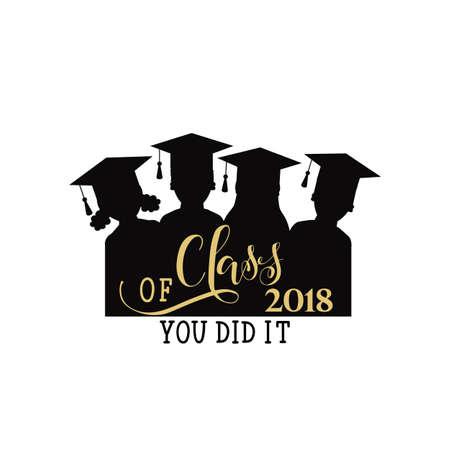2018年手拉的刻字的班。矢量插图。毕业设计,高中或大学毕业的模板。