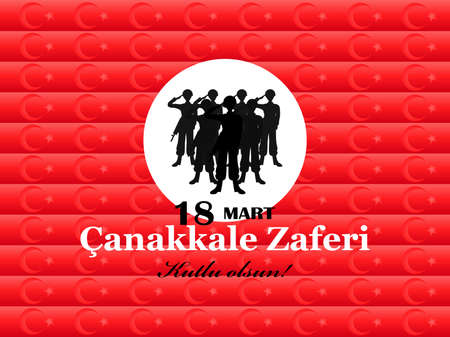 Greeting card to the victory day near Canakkale. translation: victory of Canakkale, happy holiday. March 18. vector illustration with group of men silhouette on red background.