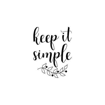 Keep it simple quote vector illustration Çizim