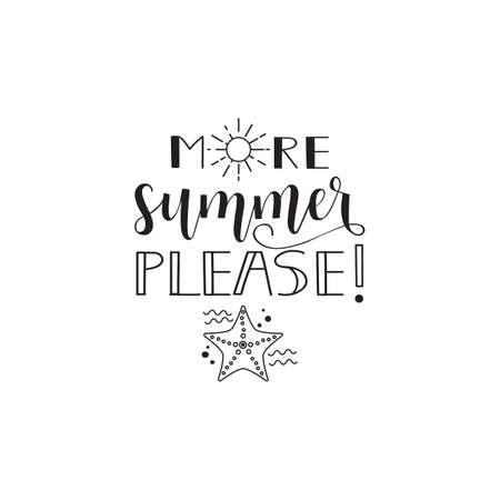 More summer please. Summer lettering.
