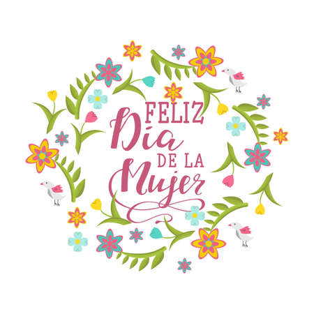 Feliz dia de la Mujer. Happy women's day in Spanish language. Hand drawn lettering phrase isolated on white background. Ilustrace