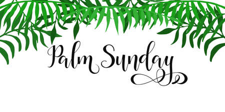 Palm Sunday Happy Easter lettering card. quote to design greeting card, poster, banner, printable wall art, t-shirt and other, vector illustration.