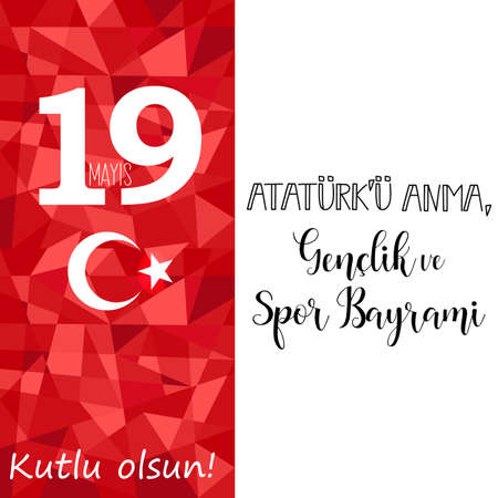 vector illustration 19 mayis Ataturku Anma, Genclik ve Spor Bayrami. Lettering, translation: 19 may Commemoration of Ataturk, Youth and Sports Day Ilustração