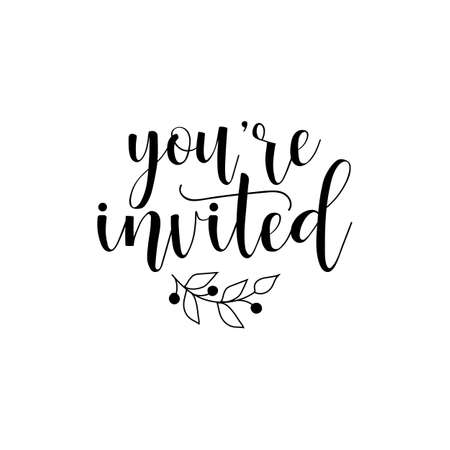 you're invited. hand drawn lettering phrase isolated on the white background. Stock Illustratie