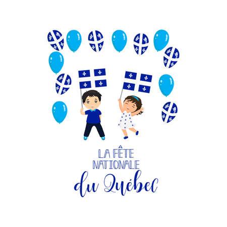Quebec National Day, greeting card. Template design layout for card, banner, poster, flyer, card. Translation from French: Quebec National Day. Lettering Illustration