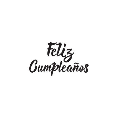 text in Spanish: Happy Birthday. Lettering. calligraphy vector illustration. element for flyers, banner and posters. Modern calligraphy. Feliz Cumpleanos