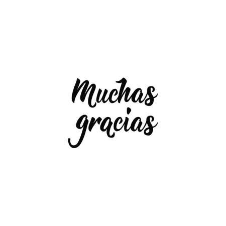 tekst w języku hiszpańskim: Bardzo dziękuję. Literowanie. ilustracja wektorowa kaligrafii. element ulotek, banerów i plakatów. Nowoczesna kaligrafia. bardzo dziękuję.