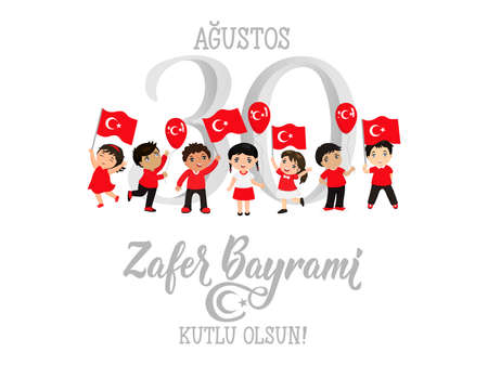 Greeting card 30 august Victory Day Turkey. zafer bayrami graphic for design elements. children logo. Translation: August 30 celebration of victory and the National Day in Turkey.