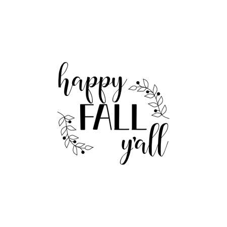 Happy Fall Y'all. Lettering. Hand drawn vector illustration. element for flyers, banner and posters. Modern calligraphy.
