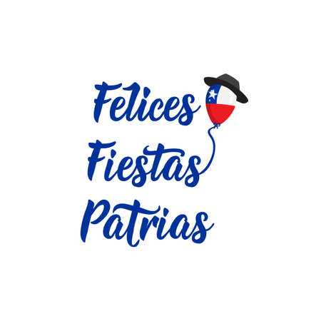 Independence Day of Chile greeting card. text in spanish: Happy Independence Day, graphic design to the Chile holiday. Felices Fiestas Patrias