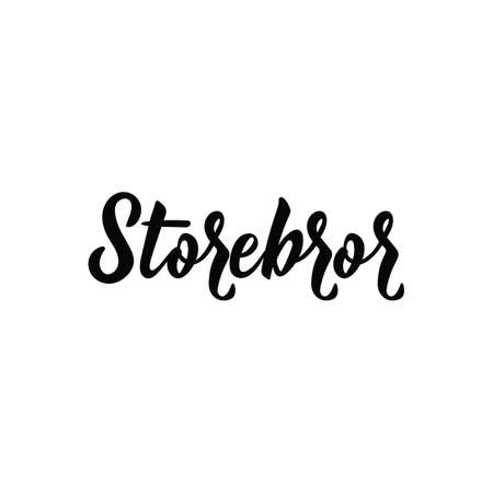 Swedish text: Big brother. Lettering. vector illustration. element for flyers, t-shirt, banner and posters Modern calligraphy. Storbror Illusztráció