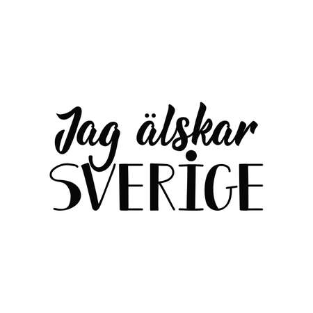 Swedish text: I love Sweden. Lettering. vector illustration. element for flyers, banner and posters Modern calligraphy. Jag ?lskar Sverige Çizim