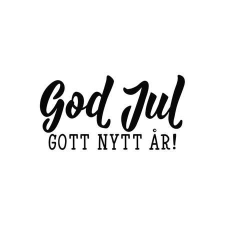 Swedish text: Merry Christmas. Happy New Year. Lettering. vector illustration. element for flyers, banner and posters Modern calligraphy. God Jul. Gott nytt år!