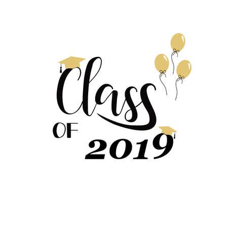 Classe de 2019 lettrage dessiné à la main. Illustration vectorielle. Modèle pour la conception de l'obtention du diplôme, diplôme d'études secondaires ou collégiales.