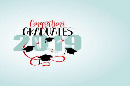 Congratulations graduates 2019 poster template with lettering. Vector illustration. place for text