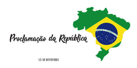 Brazil proclamation of the republic Day greeting card. text in Portuguese: November 15 proclamation of the republic. Vector illustration. Design concept banner, card.