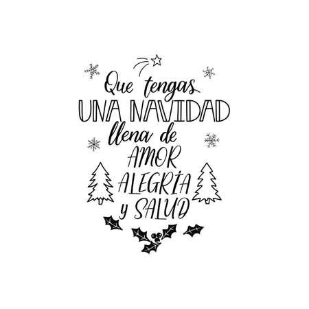 Christmas greetings. Lettering. calligraphy vector illustration. Spanish text: Have a Christmas full of love, joy and health Illusztráció