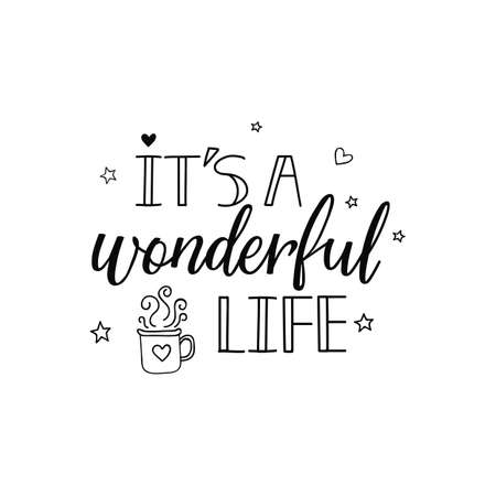 Its a wonderful life. Merry Christmas. Lettering. Hand drawn vector illustration. element for flyers, banner, t-shirt and posters winter holiday design. Modern calligraphy Stock Illustratie