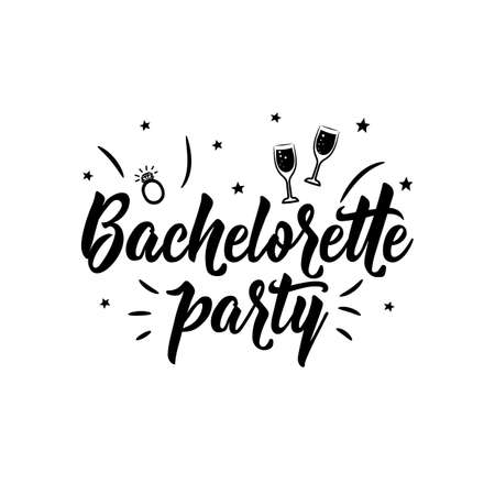 Bachelorette party. Lettering. Hand drawn vector illustration. element for flyers, banner and posters. Modern calligraphy.