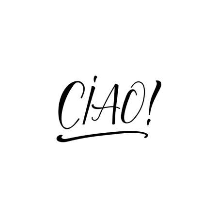 Ciao. Lettering. Translation from Italian - Hello. Modern vector brush calligraphy. Ink illustration