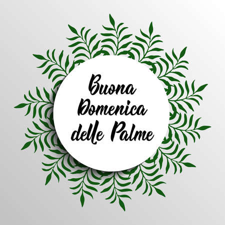 Happy Palm Sunday. Translation from in Italian: Happy Palm Sunday. quote to design greeting card, poster, banner, t-shirt and other, vector illustration. Buona Domenica delle Palme Illustration