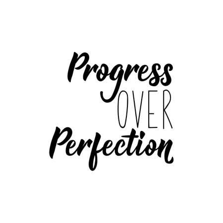 Fortschritt statt Perfektion. Beschriftung. Vektor handgezeichnetes motivierendes und inspirierendes Zitat. Kalligraphisches Plakat. Vektorgrafik