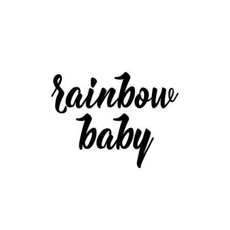 Rainbow baby. Lettering. Ink illustration. Modern brush calligraphy. Isolated on white background
