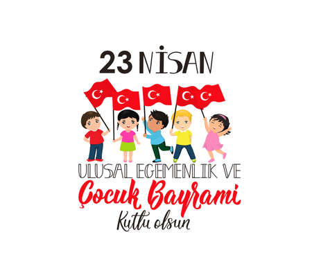 vector illustration of the cocuk baryrami 23 nisan, translation: Turkish April 23 National Sovereignty and Childrens Day, graphic design to the Turkish holiday Illustration