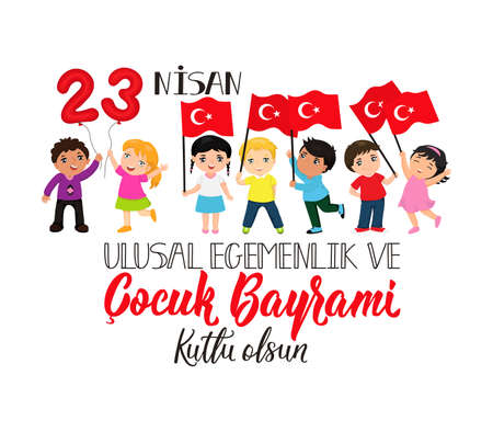 vector illustration of the cocuk baryrami 23 nisan, translation: Turkish April 23 National Sovereignty and Children's Day, graphic design to the Turkish holiday, kids Vector Illustration