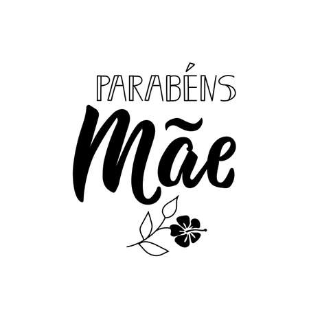 Parabens mae. Lettering. Translation from Portuguese - Congratulations Mom. Modern vector brush calligraphy. Ink illustration