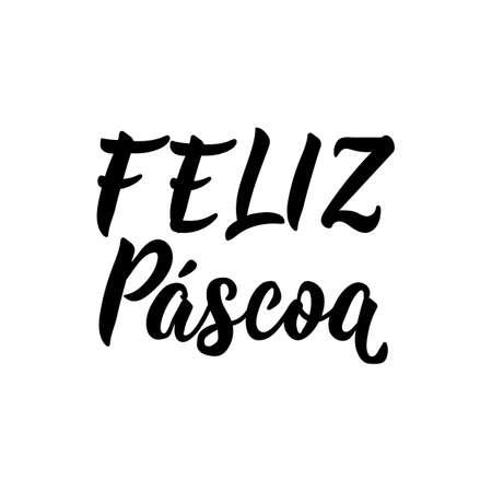 Feliz Pascoa. Lettering. Translation from Portuguese - Happy Easter. Modern vector brush calligraphy. Ink illustration
