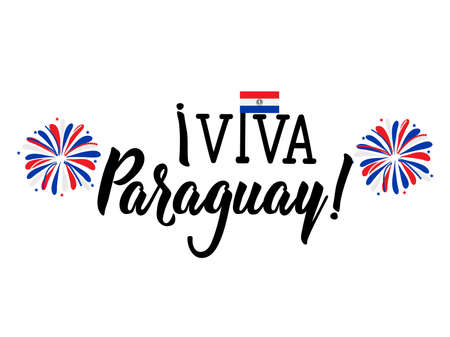 Viva Paraguay. Lettering. Spanish translation: Viva Paraguay Happy Independence Day greeting card. Hand drawn vector illustration. element for flyers, banner and posters Modern calligraphy.