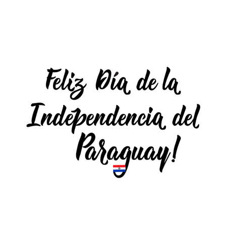 Paraguay Independence day greeting card. text in Spanish: Happy Independence day. Hand drawn vector illustration. element for flyers, banner and posters. May 14th and 15th