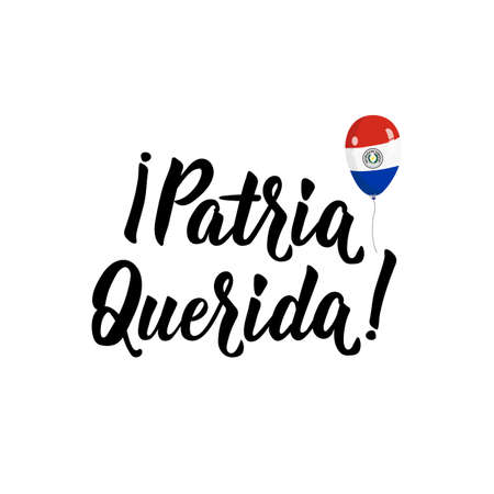 Patria Querida. Lettering. Spanish translation: Dear Fatherland. Happy Independence Day greeting card. Hand drawn vector illustration. element for flyers, banner and posters Modern calligraphy.  イラスト・ベクター素材