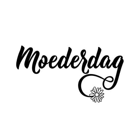 Dutch text: Mothers day. Lettering. vector illustration. element for flyers, banner and posters Modern calligraphy. Moederdag