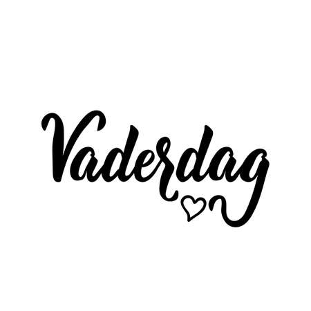 Dutch text: Father's Day. Lettering. vector illustration. element for flyers, banner and posters Modern calligraphy. Vaderdag